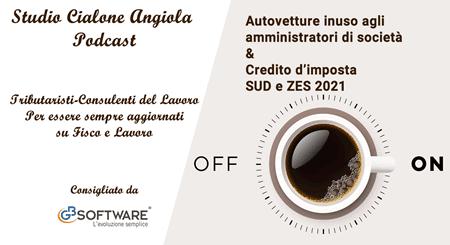 Autovetture in uso agli amministratori di società & Credito d'imposta SUD e ZES 2021