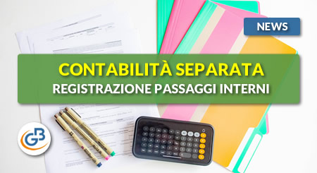 News - Contabilità separata: registrazione passaggi interni