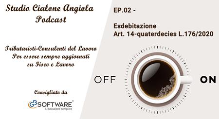 EP.02 - Esdebitazione Art. 14-quaterdecies L.176/2020