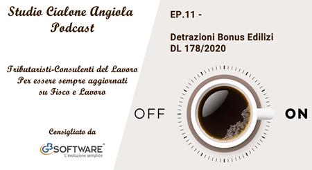 EP 11 - Detrazioni Bonus Edilizi DL 178/2020