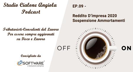 EP 9 - Reddito D'impresa 2020 - Sospensione Ammortamenti