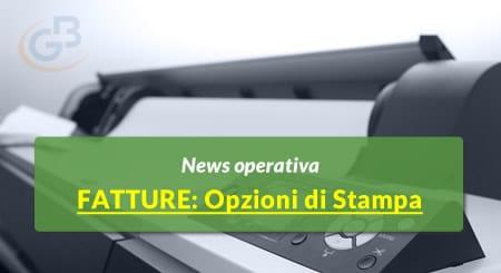 News operativa - Fatture 2019: Opzioni di Stampa