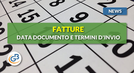 News - Fatture: data documento e termini d'invio